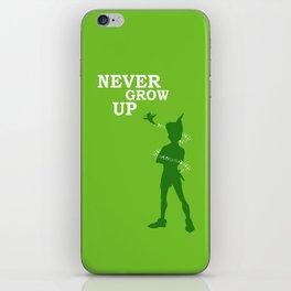 Never Grow Up iPhone Skin