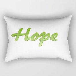 Inspiration Words...Hope Rectangular Pillow