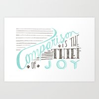 Comparison is the Thief of Joy Art Print