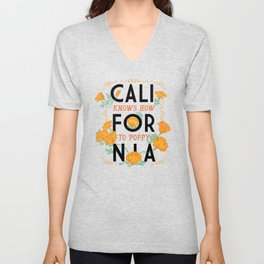 California Knows How To Poppy Unisex V-Neck