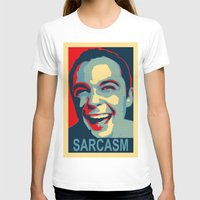 sarcasm T-shirts featuring Sarcasm by kelpie