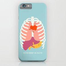 Hug keep us alive iPhone 6 Slim Case