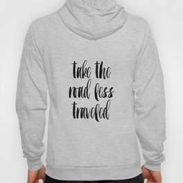 """Typographic Travel Quote Print World Map Poster """"Take the Road Less Traveled""""  Scripture Quote Gradu Hoody"""