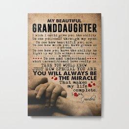 Granddaughter MY BEAUTIFUL GRANDDAUGHTER Metal Print