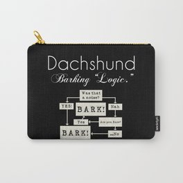 Barking is the Option Carry-All Pouch