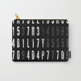 Intelligence Is The Ability To Adapt To Change Carry-All Pouch