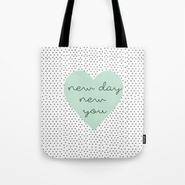 new you Tote Bag