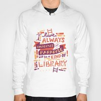 library Hoodies featuring Library by Risa Rodil