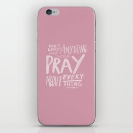 Dont Worry, Pray x Rose iPhone Skin