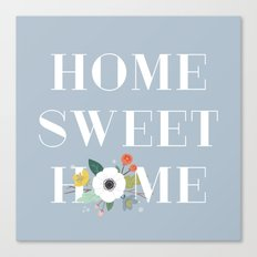Floral Home Sweet Home - in Dusty Blue Canvas Print