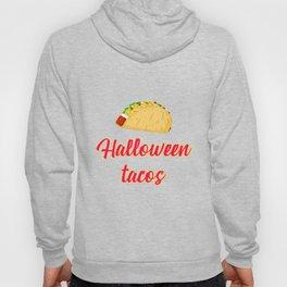 Halloween Tacos Fiesta Motivational Design Hoody