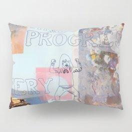 making progress everyday Pillow Sham
