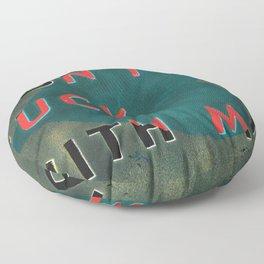 dON'T green! Floor Pillow
