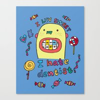 dentist Canvas Prints featuring I hate dentist by PINT GRAPHICS