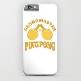Table Tennis Champion  Grandmaster Ping Pong iPhone Case