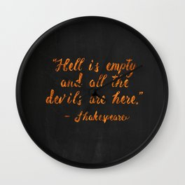 Hell is empty Wall Clock