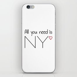 All you need is NY iPhone Skin