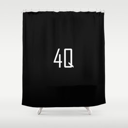 4Q - Fuck You - Chat Shorthand - Fun Acronyms - Typography Sarcasm Shower Curtain