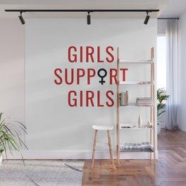 Girls Support Girls Wall Mural