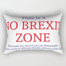 This is a No Brexit Zone Rectangular Pillow