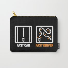 Fast Car - Fast Driver v3 HQvector Carry-All Pouch