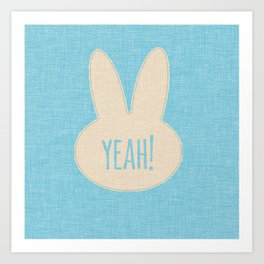 Yeah Rabbit Blue Art Print