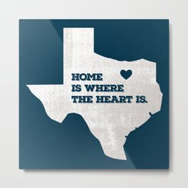 Home - Texas Metal Print