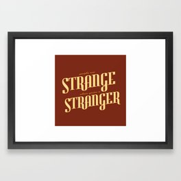 People are Strange... Framed Art Print