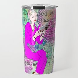 I must give you my thoughts, my mind, my dreams Travel Mug