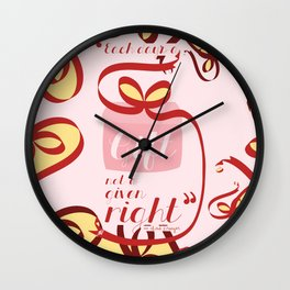 """Each Day's a Gift; Not a Given Right"" Wall Clock"