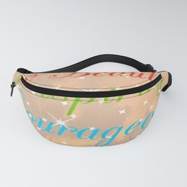 """ You Are..."" Fanny Pack"