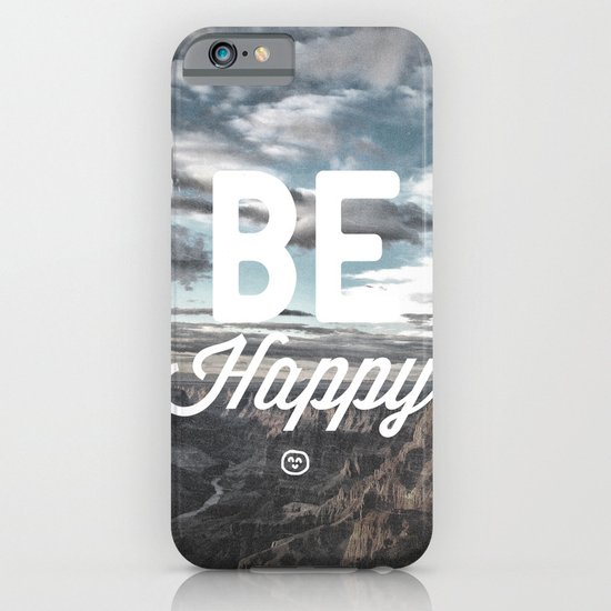 Be Happy iPhone & iPod Case