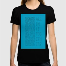 The Masses Against The Classes T-shirt