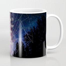 Life isn't easy for those who dream Coffee Mug