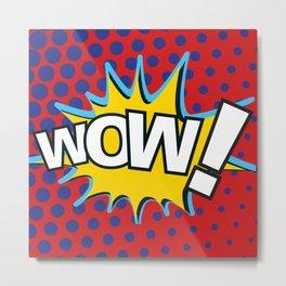 WoW! - MoM Metal Print