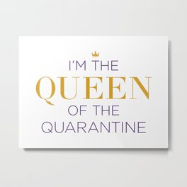 Queen of the Quarantine – Six the Musical Metal Print