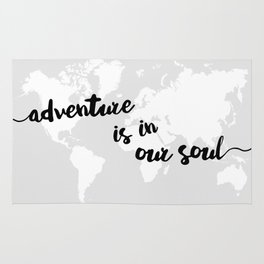 Adventure is in our Soul Rug