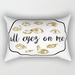 ALL EYEZ ON ME Rectangular Pillow