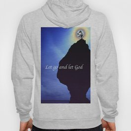 Let Go and Let God Hoody