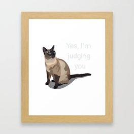 I'm Judging You Framed Art Print