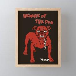 Beware of the dog Framed Mini Art Print