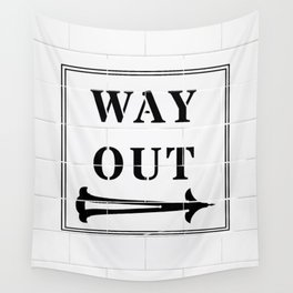 Way Out Sign, Subway Tiles, Right Arrow. Humour, Comedy. Wall Tapestry