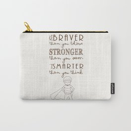 You are Brave Carry-All Pouch