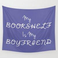 boyfriend Wall Tapestries featuring my bookshelf is my boyfriend purple by Beautiful Bibliophile's Boutique