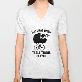 Natural Born Table Tennis Player Unisex V-Neck