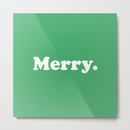 Merry. in Green Metal Print