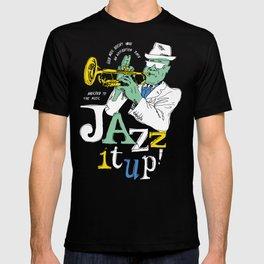 Jazz It Up! T-shirt