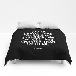 You Are Braver Than You Believe black and white monochrome typography poster design bedroom wall art Comforters