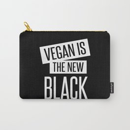 vegan is the new black. Carry-All Pouch