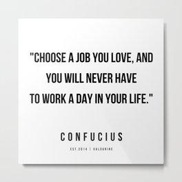42   | Confucius Quotes | 200202 Metal Print